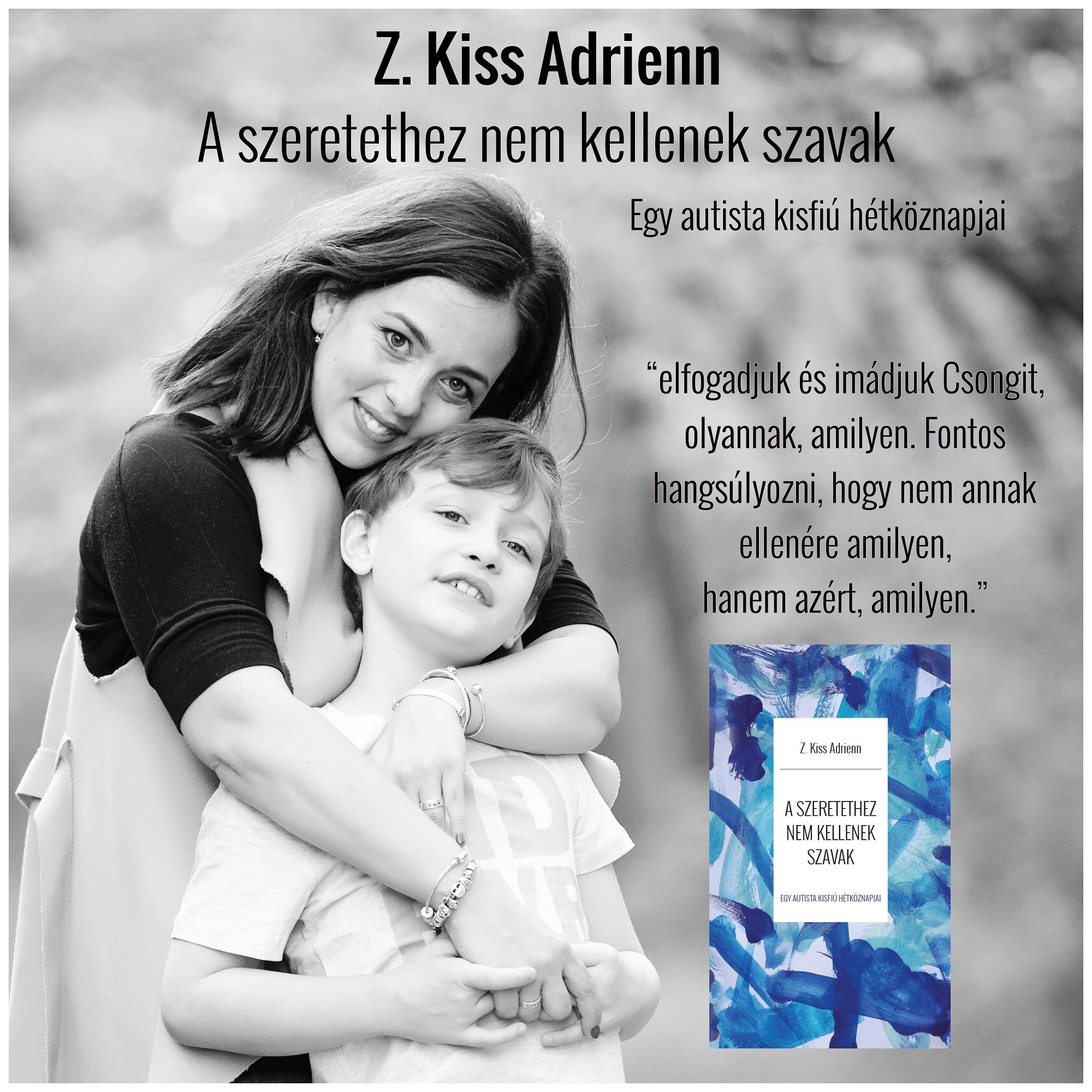 Z. Kiss Adrienn2 - A szeretethez nem kellenek szavak